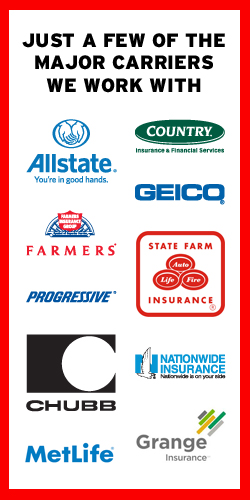We accept all major insurance carriers: Allstate, Country, Geico, Farmers, State Farm, Progressive, Chubb, Nationwide, MetLife, Grange, and more!